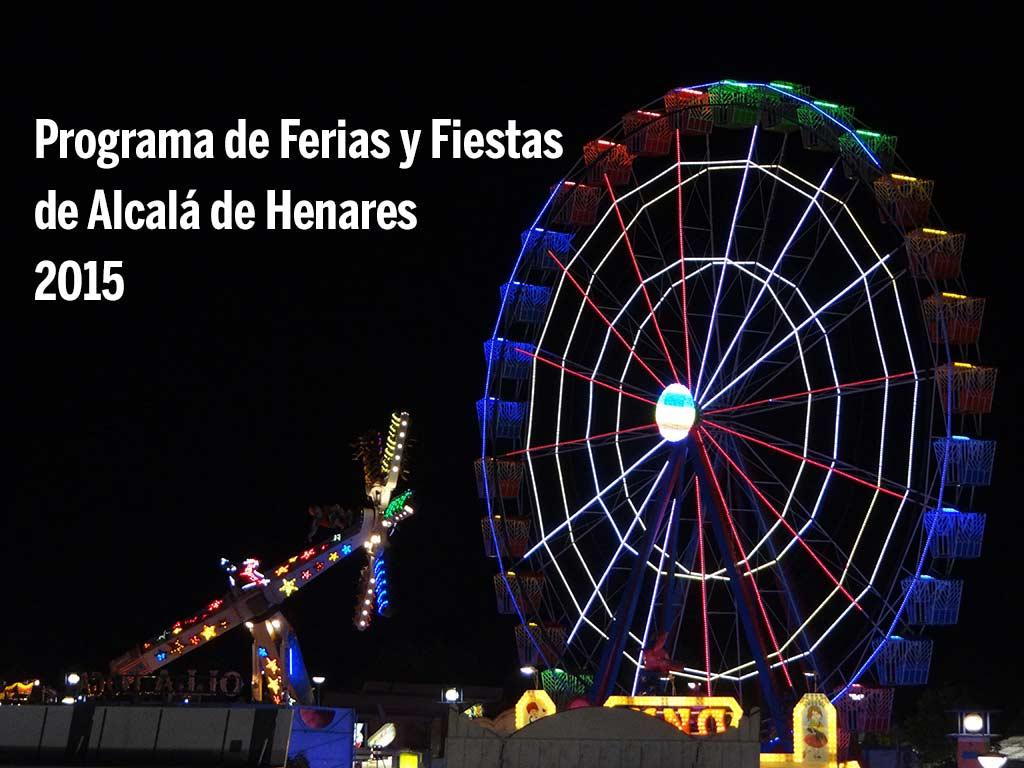 Programa de Ferias y Fiestas de Alcalá de Henares 2015