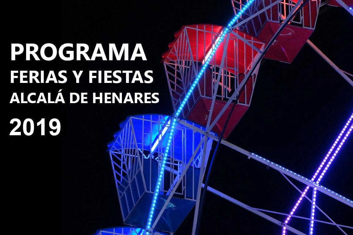 Programa De Ferias Y Fiestas De Alcalá De Henares 2019 Dream Alcalá