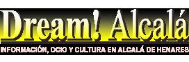 Dream Alcalá - Noticias Alcalá de Henares